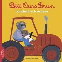Cover of « Petit Ours Brun conduit le tracteur »