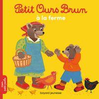 Cover of «Petit Ours Brun à la ferme»
