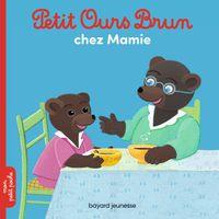 Couverture «Petit Ours Brun chez Mamie»