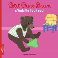 Couverture «Petit Ours Brun s'habille tout seul»