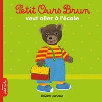 Couverture «Petit Ours Brun veut aller à l'école»