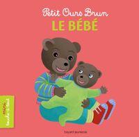 Cover of «Petit Ours Brun mini touche-à-tout – Le bébé»