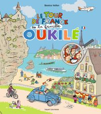 Cover of « Le tour de France de la famille Oukilé »