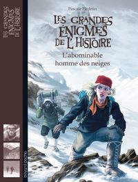 Cover of « L'abominable homme des neiges »
