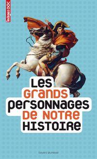 Cover of «Les grands personnages de notre histoire»