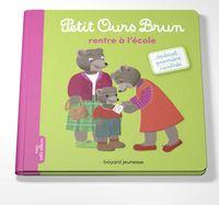 Cover of «Petit Ours Brun rentre à l'école»