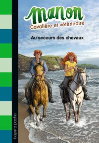 Couverture «Au secours des chevaux»