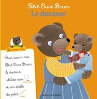 Cover of «Petit Ours Brun, Lis avec moi – Le docteur»