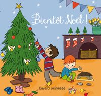 Cover of « Bientôt Noël ! »