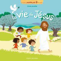 Cover of «La vie de Jésus en puzzle»