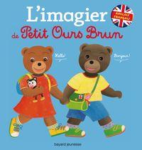 Couverture «L'imagier français anglais de Petit Ours Brun»
