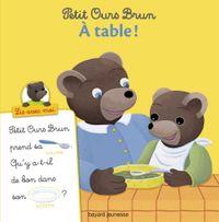 Couverture «Petit Ours Brun, Lis avec moi – À table !»