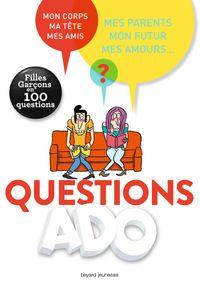 Couverture «Questions ado filles-garçons en 100 questions»