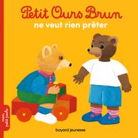 Couverture «Petit Ours Brun ne veut rien prêter»
