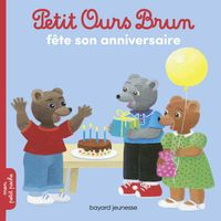 Cover of «Petit Ours Brun fête son anniversaire»