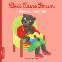 Couverture «Petit Ours Brun aime sa maman»