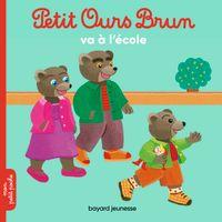 Couverture «Petit Ours Brun va à l'école»