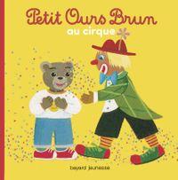 Couverture «Petit Ours Brun au cirque»