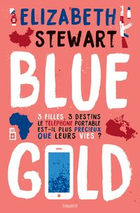 Couverture « Blue gold »