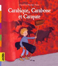 Cover of « Carabique, Carbosse et Carapate »