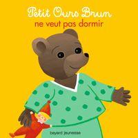 Couverture «Petit Ours Brun ne veut pas dormir»