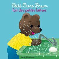 Couverture «Petit Ours Brun fait des petites bêtises»