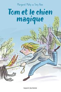 Couverture «Tom et le chien magique»