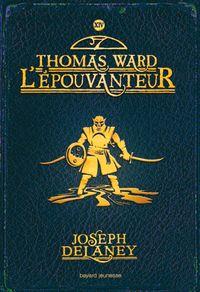 Couverture «Thomas ward l'épouvanteur»