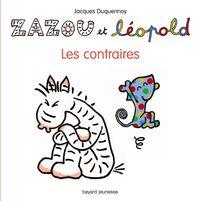 Cover of «Zazou et Léopold – Les conraires»