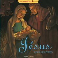 Cover of «Jésus pour les petits»