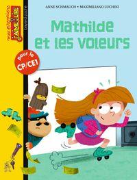 Cover of «Mathilde et les voleurs»