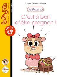 Cover of «C'est si bon d'être grognon»
