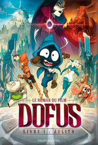 Cover of « Dofus Livre 1 Julith »