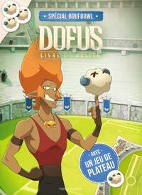 Cover of «Le cahier d'activités Spécial Boufbowl !»