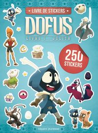 Cover of « Carnet stickers  Dofus Livre 1 Julith »
