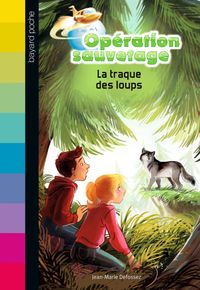 Cover of « La traque des loups »