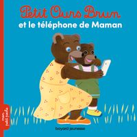 Couverture «Petit Ours Brun et le téléphone de Maman»