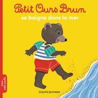 Cover of «Petit Ours Brun se baigne dans la mer»