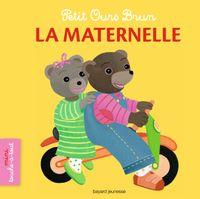 Cover of «Petit Ours Brun mini touche-à-tout – La maternelle»