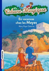 Couverture «En vacances chez les mayas»