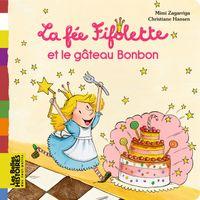 Couverture «La fée Fifolette et le gâteau Bonbon»