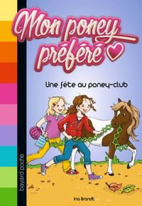 Couverture «Une fête au poney-club»