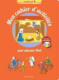 Couverture «Mon cahier d'activités pour attendre Noël»