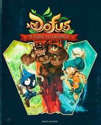Cover of « Dofus – Le Guide du Krosmoz »