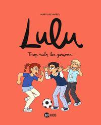 Cover of «Trop nuls, les garçons !»