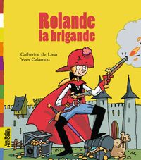 Cover of « Rolande la brigande »