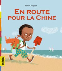 Cover of « En route pour la Chine »