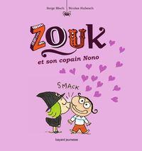 Couverture «Zouk et son copain Nono»
