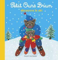 Cover of «Petit Ours Brun découvre le ski»
