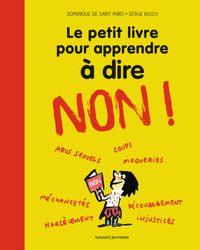 Couverture «Le petit livre pour apprendre à dire NON !»